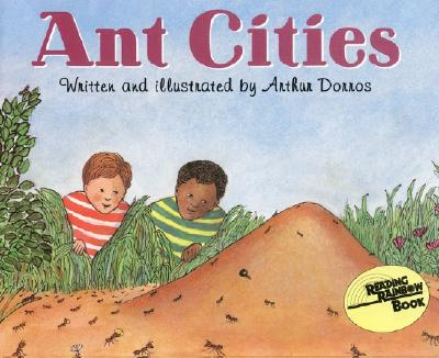 Ant Cities By Dorros, Arthur