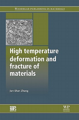 High Temperature Deformation and Fracture of Materials By Zhang, J. S.